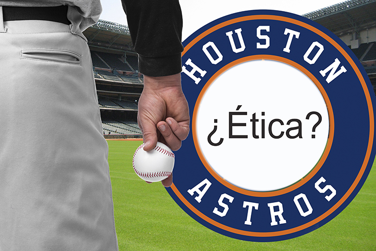 Los Astros de Houston y tres lecciones de Ética y Compliance
