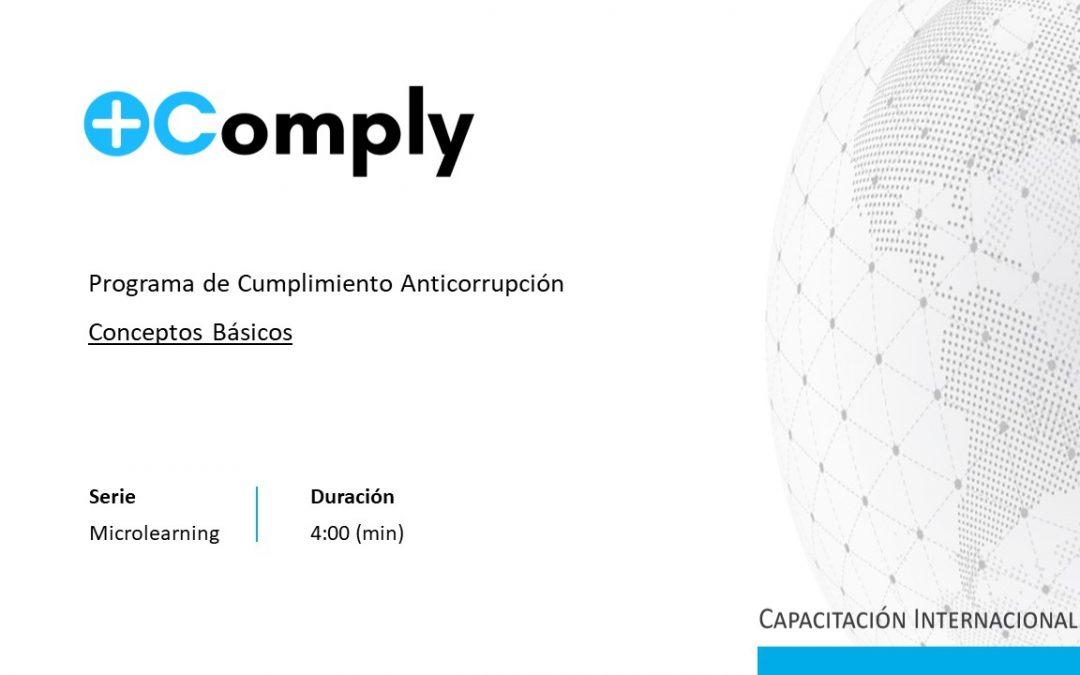 Programa de Cumplimiento Anticorrupción – Conceptos básicos